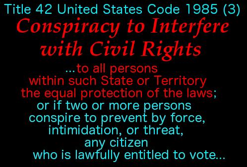 Conspiracy to Interfere w Civil Rights 3